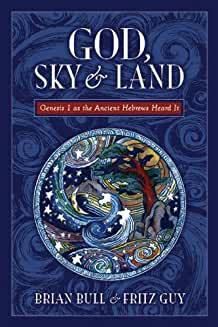 God Sky and Land