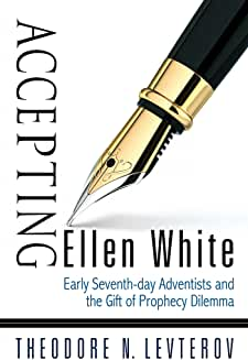 Accepting Ellen White